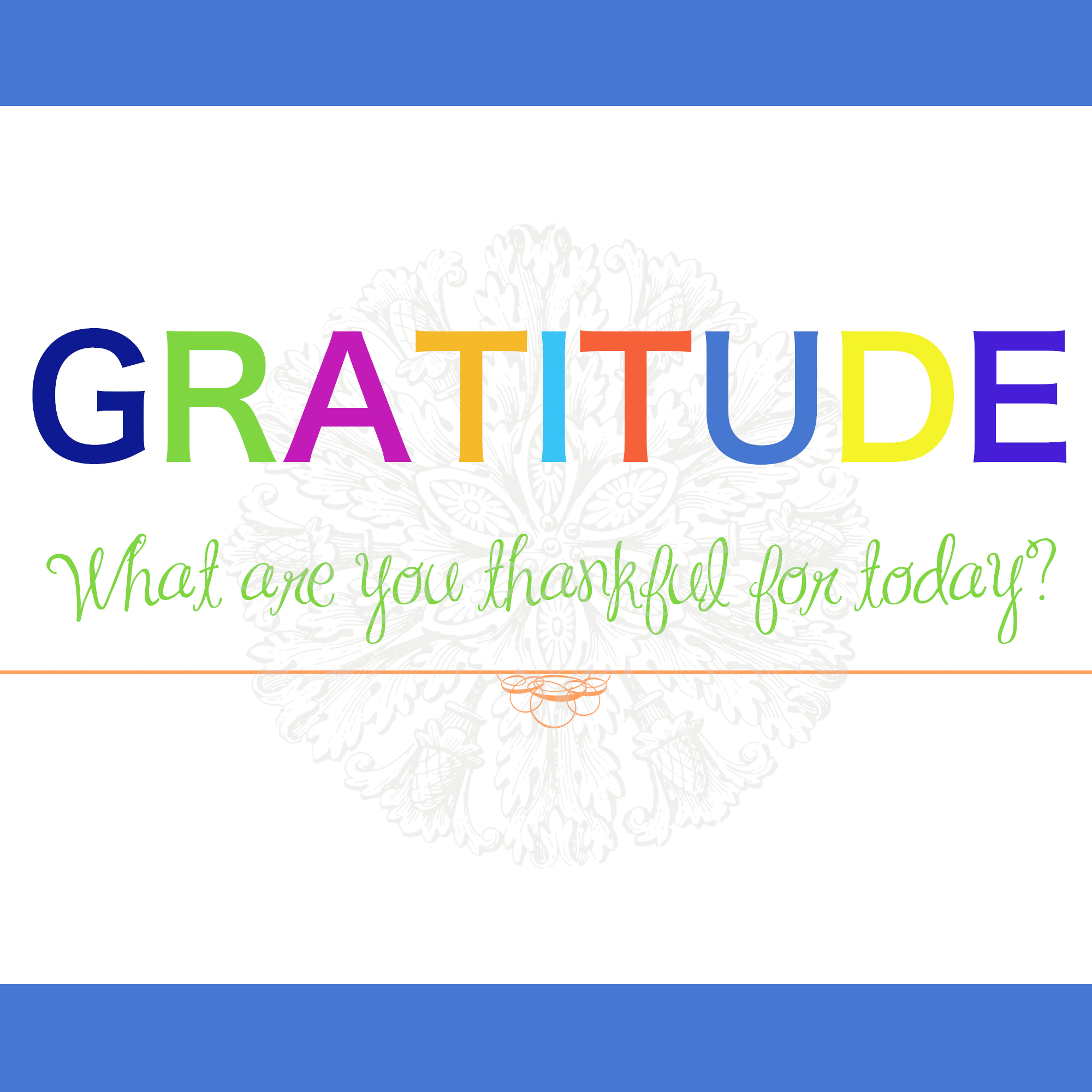 Gratitude is a key to happiness